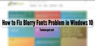 How to Fix Blurry Fonts Problem in Windows 10